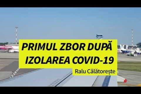 Ralu Călătorește - Primul zbor după izolarea Covid-19